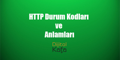 HTTP Durum Kodları ve Anlamları
